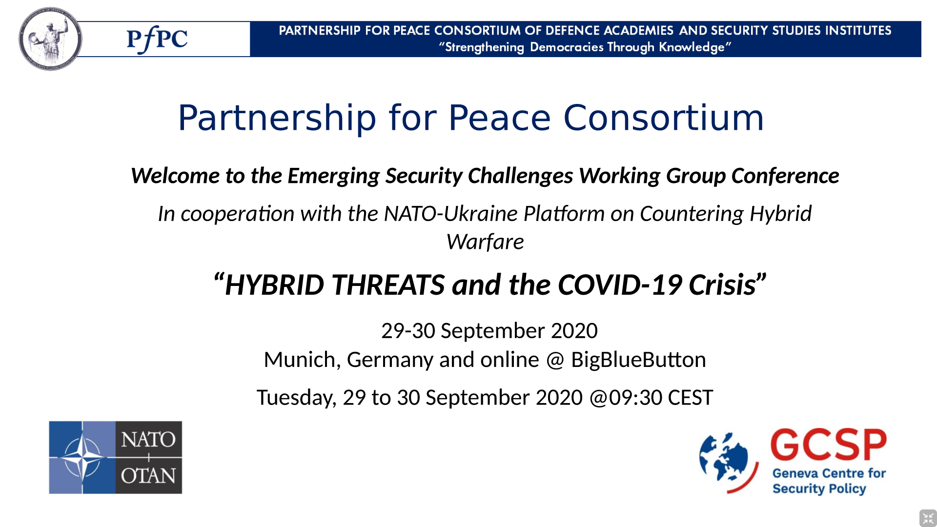 "Emerging Security Challenges Working Group Conference ""HYBRID THREATS and the COVID-19 Crisis"""